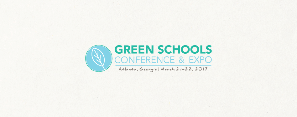Save the Date!  Green Schools Conference and Expo is Coming to Atlanta in 2017
