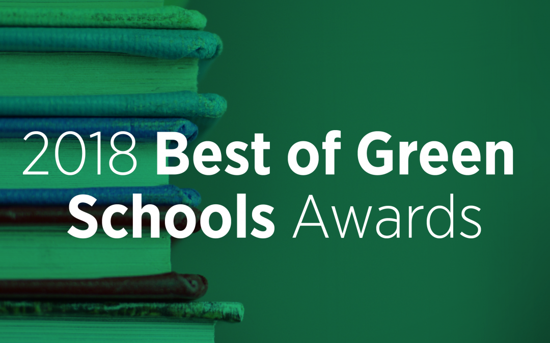 2018 Best of Green Schools Honorees Announced at Closing Plenary of the Green Schools Conference and Expo